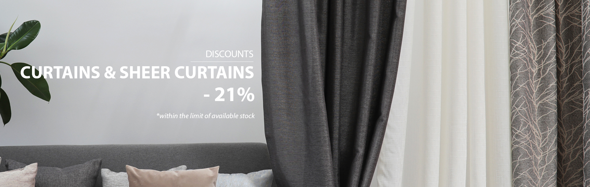 Promotion May-June 2018 - Curtains and Sheer Curtains