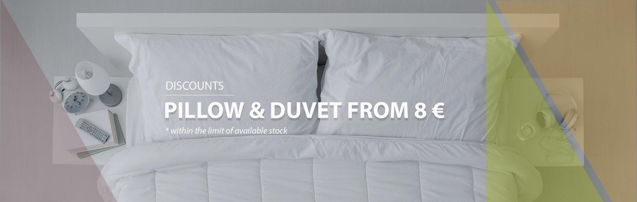 Promotion May-June 2018 - Pillow and Duvet