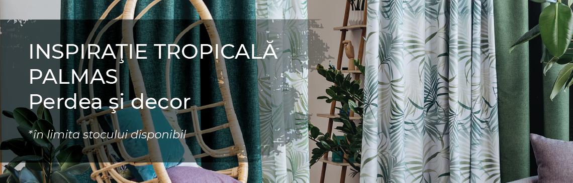 Promotiile Lunii - Palmas inspiratie tropicala