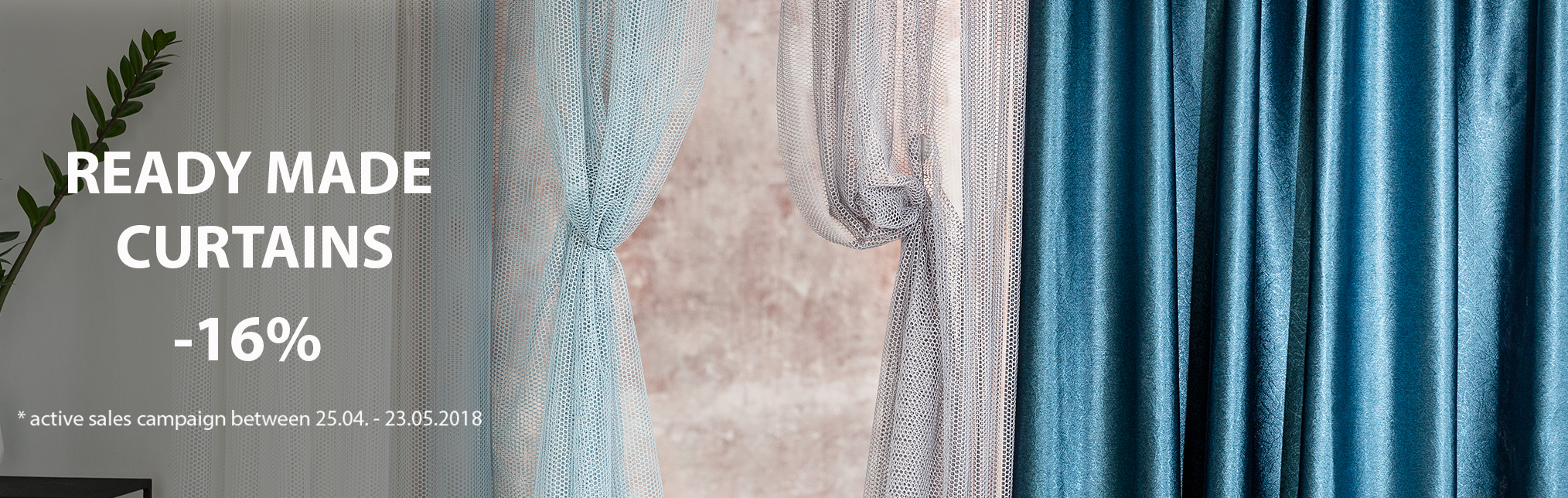 Ready Made Curtains - Promotion May 2018