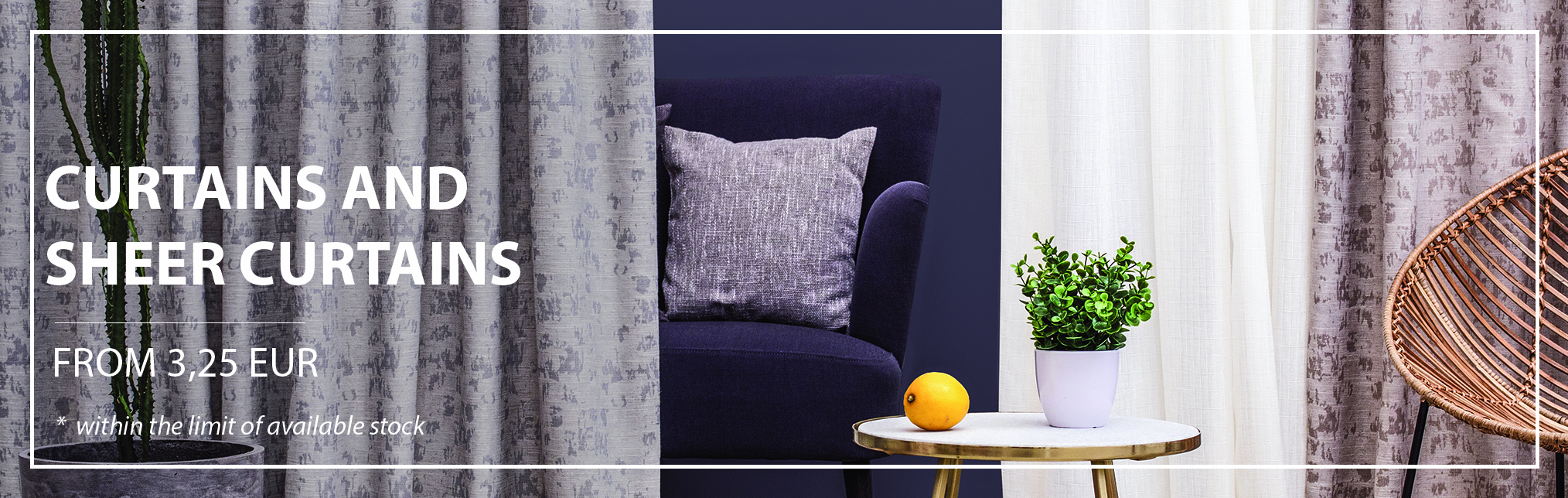 August Promotions: Standard Curtains and Sheer Curtains