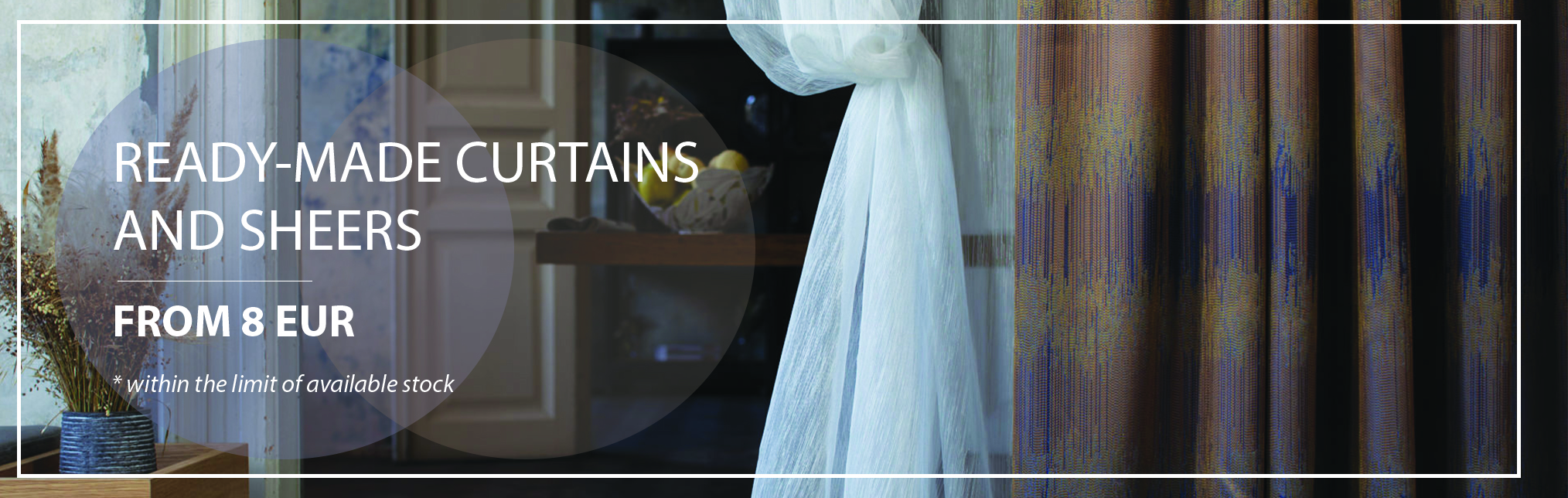 August Promotion - Ready Made Curtains