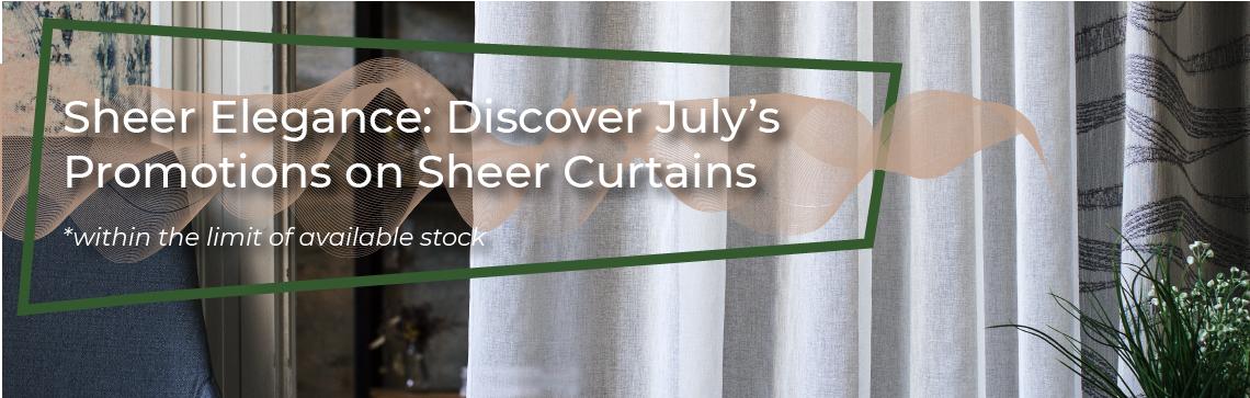 Julys Promotion - Sheers