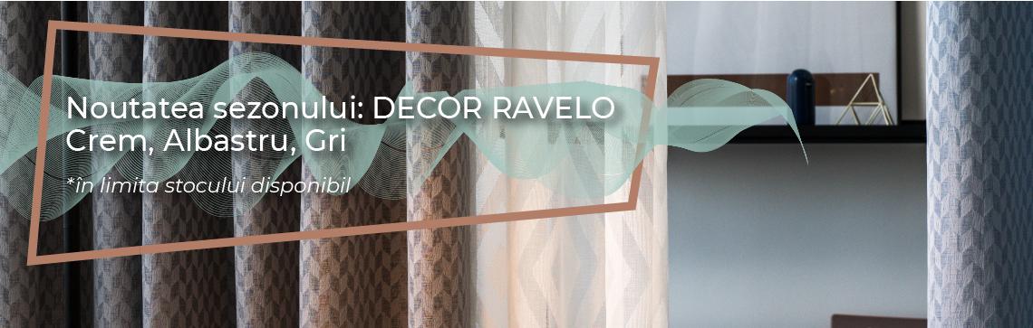 Promotiile Lunii Iulie - Decor Ravelo