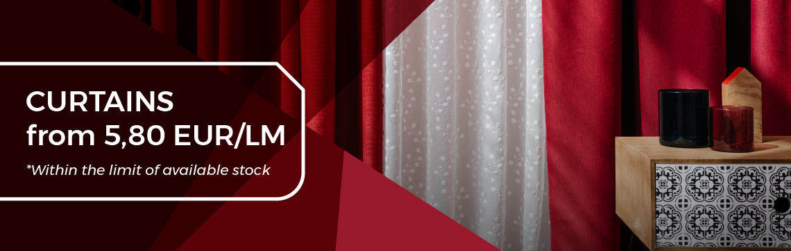 March Promotions - Curtains from 5,8 EUR/ML