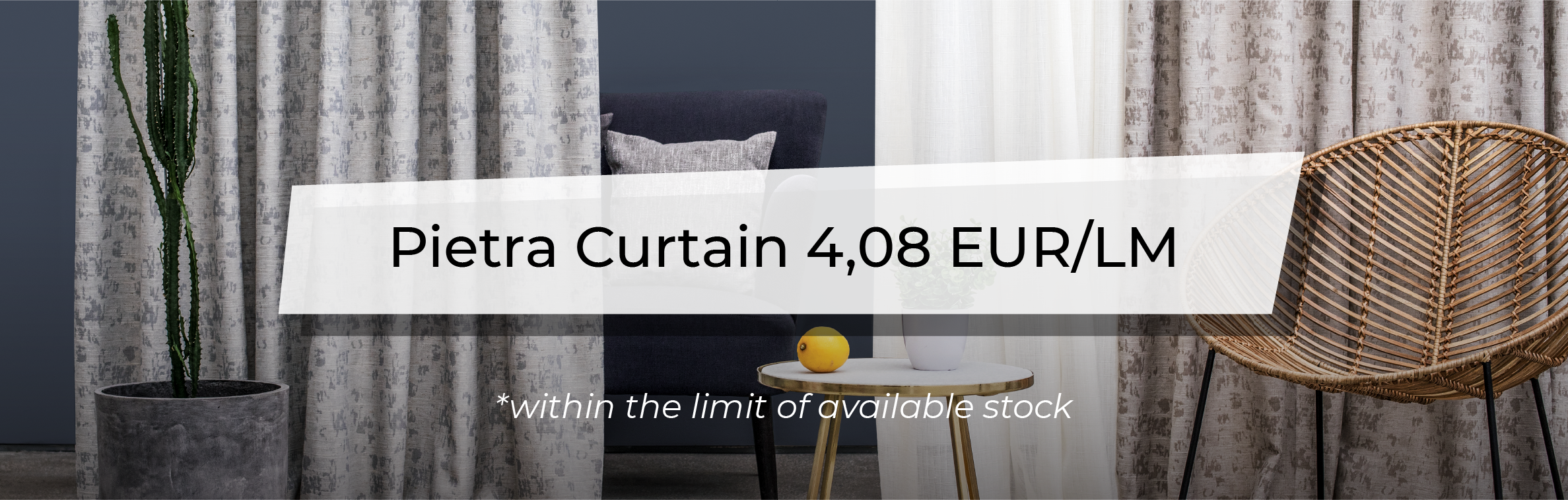 December Promotions - Pietra Curtain