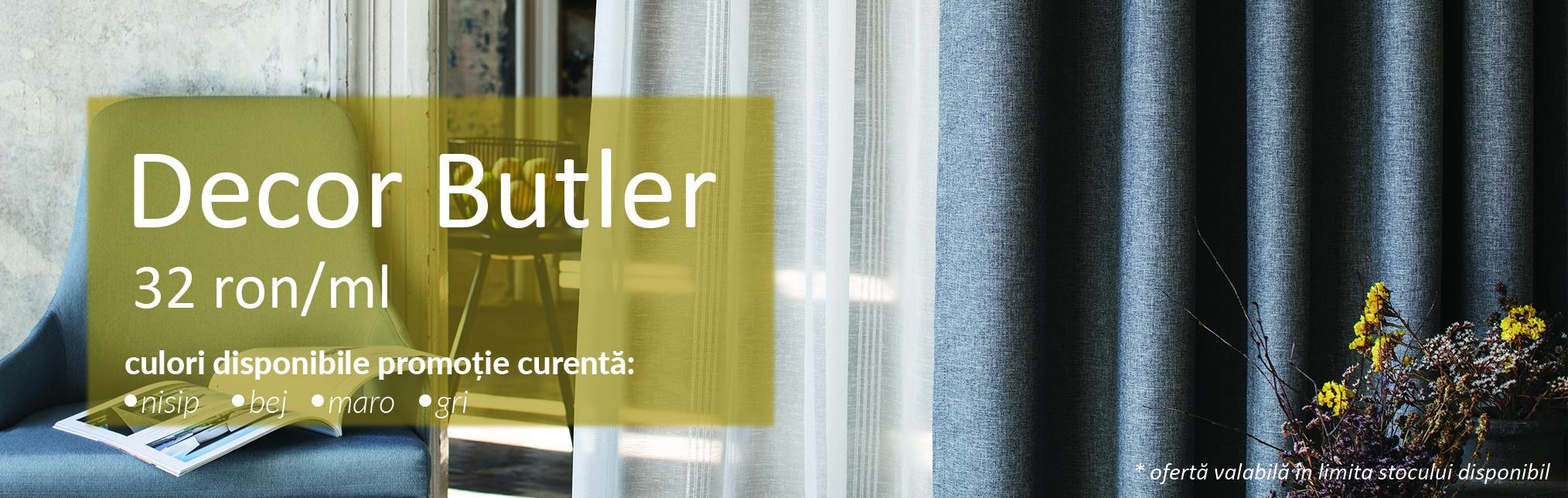 Promotiile Lunii - Decor Butler 32 ron/ml
